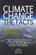 Climate Change; the Facts.