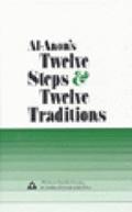 Al-Anon's Twelve Steps and Twelve Traditions.