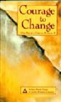 Courage to Change: One Day at a Time in Al-Anon II Cover