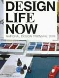 Design Life Now: National Design Triennial 2006