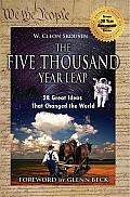 The Five Thousand Year Leap: 28 Ideas That Changed the World