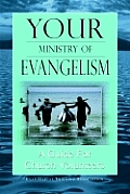 Your Ministry of Evangelism