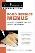 Food Service Menus Pricing & Managing The Food Service Menu For Maximum Profit