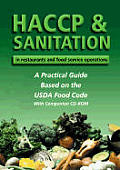 Haccp & Sanitation in Restaurants and Food Service Operations: A Practical Guide Based on the USDA Food Code Cover