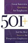 501 Great Interview Questions for Employers & the Best Answers for Prospective Employees