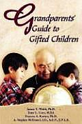 Grandparents' Guide to Gifted Children (Large Print)