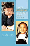 Keys to Parenting the Gifted Child
