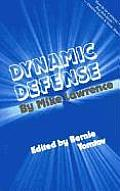 Dynamic Defense