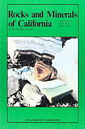 Rocks & Minerals Of California 2nd Edition Revis