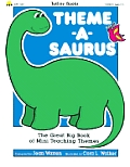 Theme-A-Saurus: The Great Big Book of Mini Teaching Themes