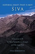 Nothing Exists That Is Not Siva Commenta