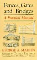 Fences, Gates, and Bridges: A Practical Manual