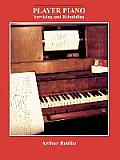 Player Piano: Servicing and Rebuilding