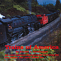 Trains of America All Color Railroad Photography Featuring the Late Steam & Early Diesel Era