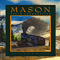 Mason Steam Locomotives: Melodies, Cast, and Wrought in Metal