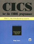CICS For The Cobol Programmer Part 1 An Introductory Course 2nd Edition