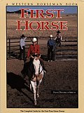 First Horse A Western Horseman Book