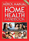 The Merck Manual Home Health Handbook (Merck Manual Home Health Handbook)
