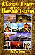 Concise History of the Hawaiian Islands