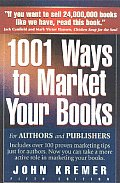 1001 Ways to Market Your Books: For Authors & Publishers