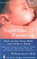 Nighttime Parenting How to Get Your Baby & Child to Sleep