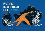 Pacific Intertidal Life (Nature Study Guides)