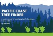 Pacific Coast Tree Finder A Pocket Manual for Identifying Pacific Coast Trees