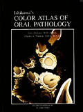 Color Atlas of Oral Pathology (87 Edition)