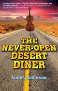 The Never-Open Desert Diner Signed Edition