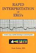 Rapid Interpretation of EKGs Dr Dubins Classic Simplified Methodology for Understanding EKGs 6th edition