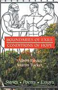Boundaries of Exile, Conditions of Hope