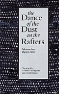 Dance of the Dust on the Rafters: Selections from Ryojin-Hisho