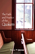 Faith & Practice of the Quakers