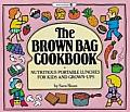 Brown Bag Cookbook Nutritious Portable