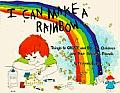 I Can Make a Rainbow: Things to Create and Do, for Children and Their Grown Up Friends (Kids' Stuff)