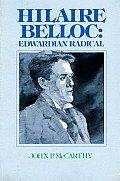 Hilaire Belloc: Edwardian Radical