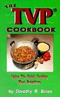 Tvp Cookbook Using The Quick Cooking Meat Su