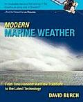 Modern Marine Weather - From Time Honored Maritime Traditions to the Latest Technology
