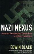 Nazi Nexus: America's Corporate Connections to Hitler's Holocaust Cover