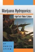 Marijuana Hydroponics High Tech Water Culture