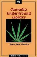 Cannabis Underground Library Seven Rare Classics