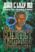 The Scientist: A Metaphysical Autobiography, 3rd Ed . Cover
