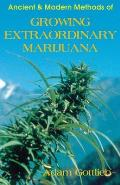 Growing Extraordinary Marijuana Cover