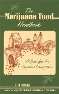 The Marijuana Food Handbook: A Guide for the Sensuous Connoisseur