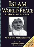 Islam & World Peace Explanations of a Sufi