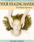 Your Healing Hands The Polarity Experien