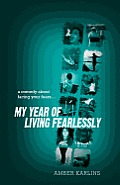 My Year of Living Fearlessly