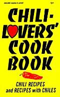 Chili Lovers Cookbook Chili Recipes & Recipes with Chiles