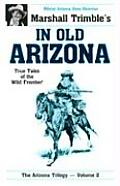 In Old Arizona True Tales