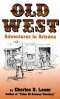 Old West Adventures In Arizona